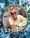 Stan Lee: Writer & Creator (Comic Book Creators)