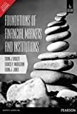 img - for Foundations Of Financial Markets And Institutions book / textbook / text book