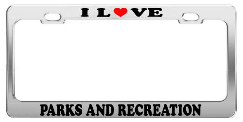 I LOVE PARKS AND RECREATION License Plate Frame