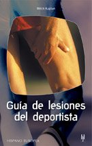 Guia de lesiones del deportista / Sports injuries Guide (Spanish Edition)