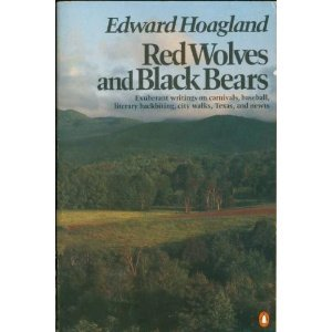 Red Wolves and Black Bears, Hoagland, Edward