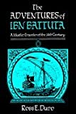 img - for The Adventures of Ibn Battuta A Muslim Traveller of the 14th Century book / textbook / text book