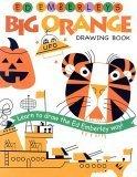 Ed Emberley's Big Orange Drawing Book (Ed Emberley's Big Series)