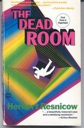 Dead Room, Herbert Resnicow
