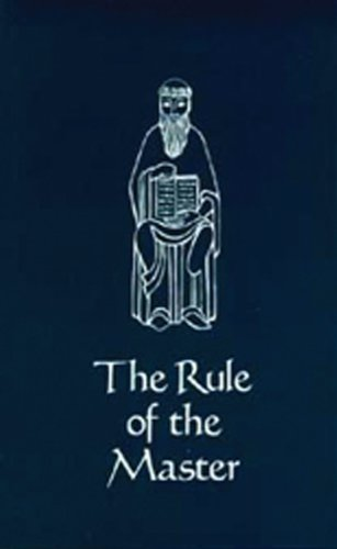 The Rule of the Master- Cs6 (Cistercian Studies)