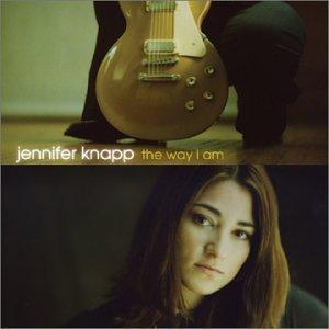Jennifer Knapp - The Way I Am Lyrics - Zortam Music
