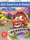 Kid's Travel Fun & Games (Little Passenger Activity Books)