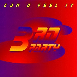 3rd Party - Can U Feel It - Zortam Music