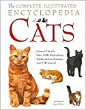 img - for The Complete Illustrated Encyclopedia of Cats book / textbook / text book