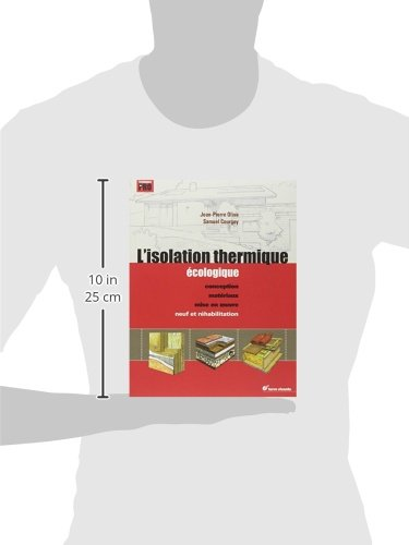 libro l 39 isolation thermique cologique conception mat riaux mise en oeuvre di jean pierre. Black Bedroom Furniture Sets. Home Design Ideas