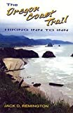 img - for The Oregon Coast Trail: Hiking Inn to Inn book / textbook / text book