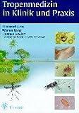 img - for Tropenmedizin in Klinik und Praxis. book / textbook / text book