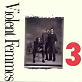 The Violent Femmes 3