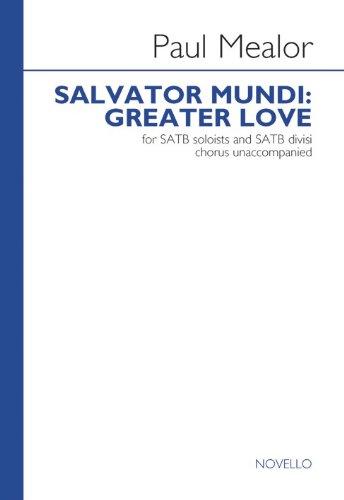 paul-mealor-salvator-mundi-greater-love-for-coro-satb-coro
