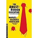 The Angst-Ridden Executive (1612190383) by Montalban, Manuel Vazquez