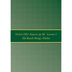 Violin (20)--Kayser op 20   Lesson 1