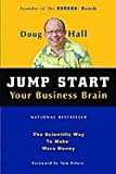 img - for Jump Start Your Business Brain (04) by Hall, Doug [Paperback (2005)] book / textbook / text book