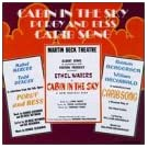 Cabin In The Sky (1940 Original Broadway Cast) / Porgy And Bess (1970 Studio Cast) / Carib Song (1945 Original Broadway Cast)