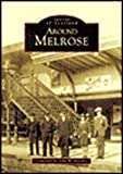 Around Melrose (Archive Photographs: Images of Scotland) John Butcher