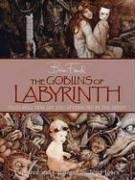 The Goblins of Labyrinth by Brian Froud