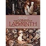 The Goblins of Labyrinthby Terry Jones