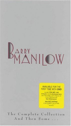 BARRY MANILOW - The Complete Collection and Then Some... - Zortam Music