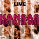 Kansas - Live: Dust in the Wind - Zortam Music