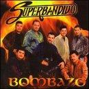 echange, troc Banda Superbandido - Bombazo