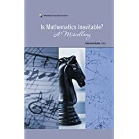 IS MATHEMATICS INEVITABLE?: A MISCELLANY