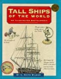 img - for Tall Ships of the World (Illustrated Living History) book / textbook / text book