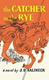 The Catcher in the Rye J.D. Salinger