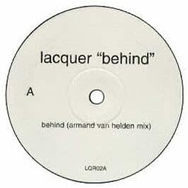 Lacquer / Behind (Orig & Remixes)