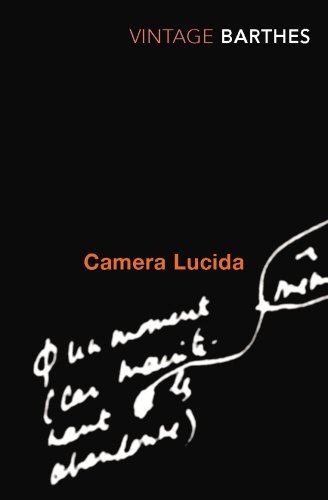 Camera Lucida: Reflections on Photography (Vintage Classics)