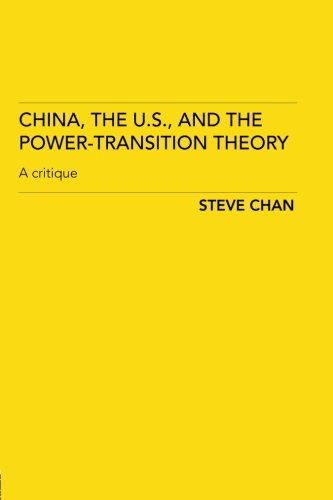 China, the US and the Power-Transition Theory: A Critique