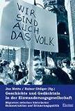 Geschichte und Gedächtnis in der Einwanderungsgesellschaft: Migration zwischen historischer Rekonstruktion und Erinnerungspolitik