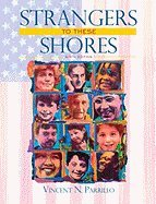 Strangers to These Shores: Race and Ethnic Relations in the United States 9TH EDITION
