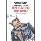 Un fatto umano. Storia del pool antimafiadi Manfredi Giffone