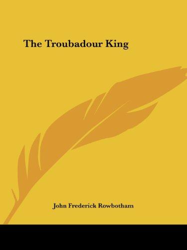 The Troubadour King