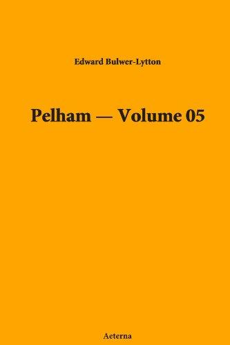 Pelham  -  Volume 05