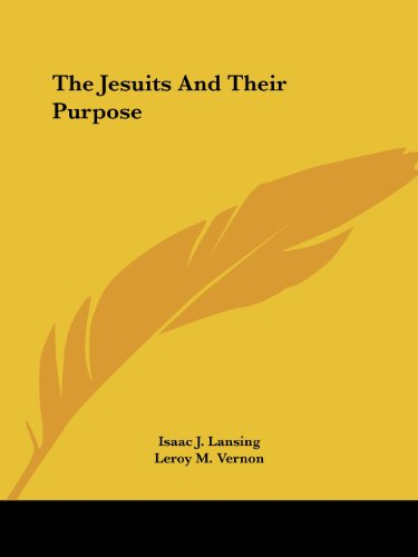 The Jesuits and Their Purpose