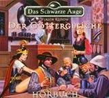 img - for Das Schwarze Auge - Der G  ttergleiche, H  rbuch auf 1 CD book / textbook / text book