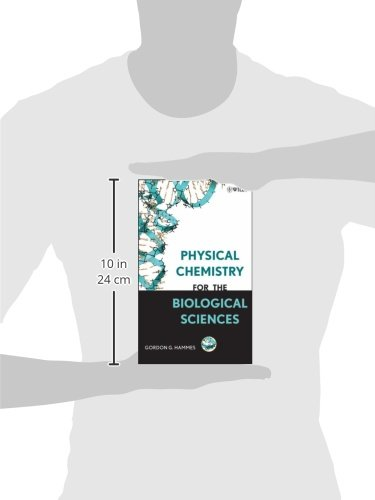 Physical Chemistry for the Biological Sciences (Methods of Biochemical Analysis)
