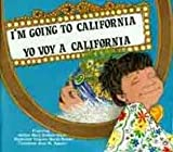 I'm Going to California / Yo Voy a California: Yo Voy a California