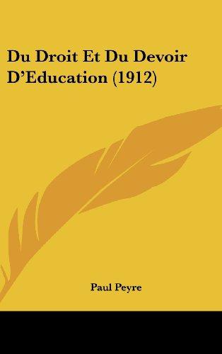 Du Droit Et Du Devoir D'Education (1912)