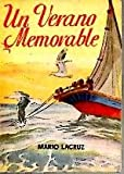 img - for UN VERANO MEMORABLE. book / textbook / text book