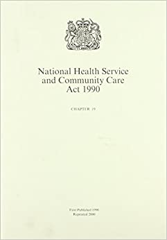 National Health Service and Community Care Act 1990 ...