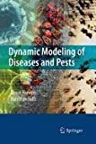 img - for Dynamic Modeling of Diseases and Pests book / textbook / text book