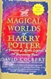 Magical Worlds of Harry Potter (1417628316) by Colbert, David