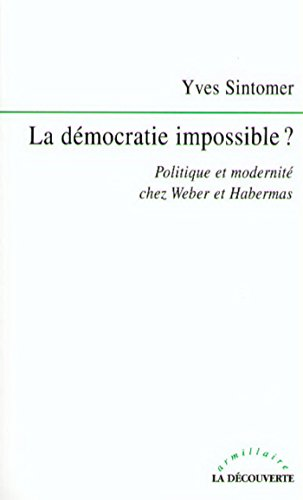 La démocratie impossible ?