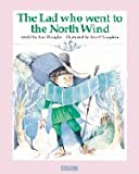 The lad who went to the North Wind (1572551151) by Douglas, Ann